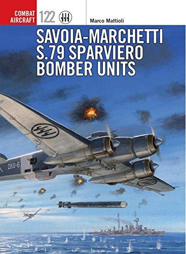 9781472818836: Savoia-Marchetti S.79 Sparviero Bomber Units