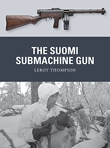 9781472819642: The Suomi Submachine Gun (Weapon)
