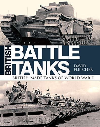 9781472820037: British Battle Tanks: British-made tanks of World War II