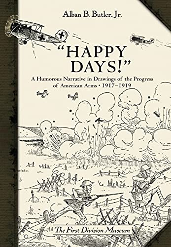 Happy Days! : A Humorous Narrative in: The First Division