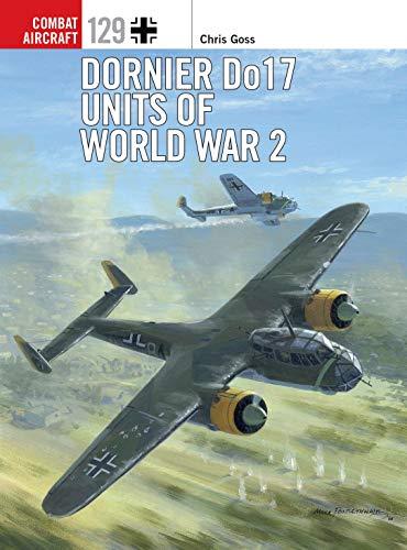 9781472829634: Dornier Do 17 Units of World War 2 (Combat Aircraft)