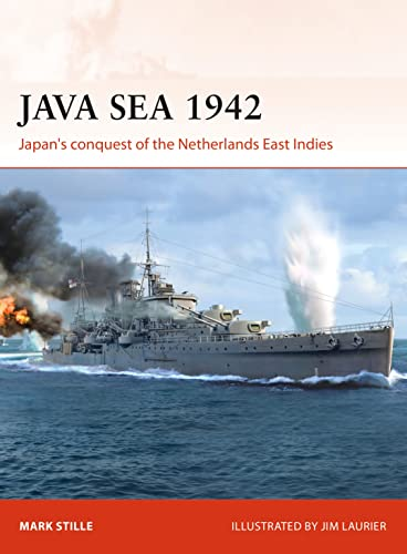 9781472831613: Java Sea 1942: Japan's conquest of the Netherlands East Indies: 344 (Campaign)