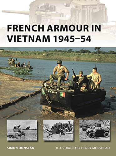 9781472831828: French Armour in Vietnam 1945–54
