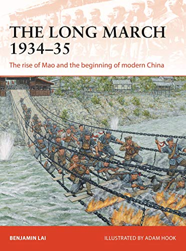 9781472834010: The Long March 1934–35: The rise of Mao and the beginning of modern China