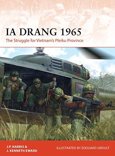9781472835154: Ia Drang 1965: The Struggle for Vietnam's Pleiku Province: 345 (Campaign)