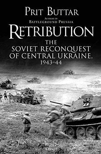 9781472835321: Retribution: The Soviet Reconquest of Central Ukraine, 1943