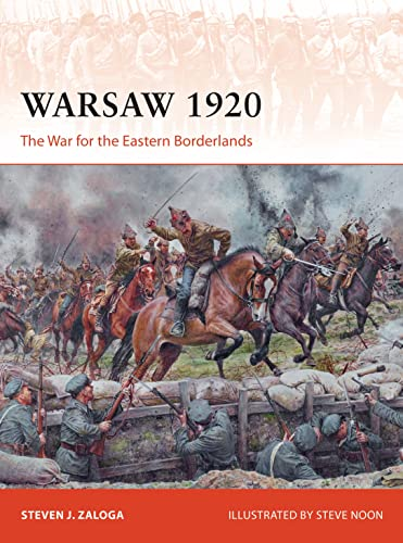 9781472837295: Warsaw 1920: The War for the Eastern Borderlands (Campaign)