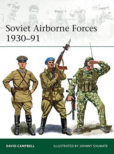9781472839589: Soviet Airborne Forces 1930–91 (Elite)