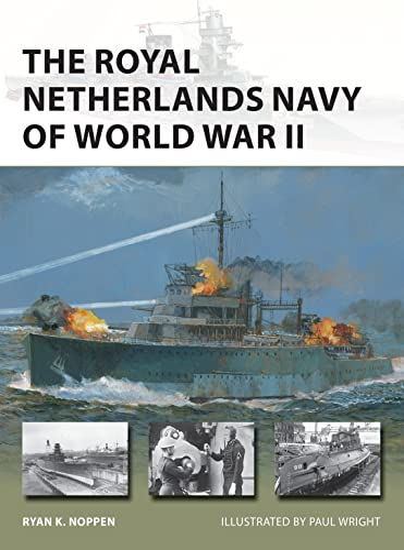 9781472841919: The Royal Netherlands Navy of World War II