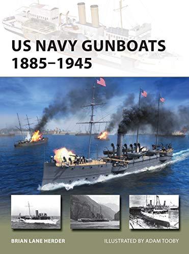 9781472844705: US Navy Gunboats 1885–1945
