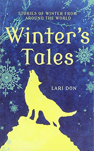 9781472900166: Winter's Tales: Stories of Winter from Around the World