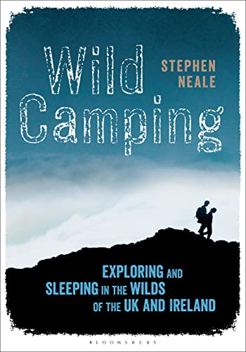 9781472900340: Wild Camping: Exploring and Sleeping in the Wilds of the UK and Ireland