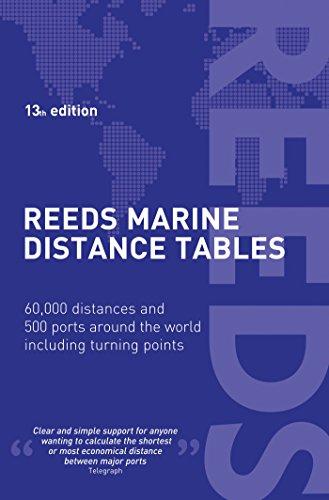 Reeds Marine Distance Tables 13th edition (Reed's: Miranda Delmar-Morgan