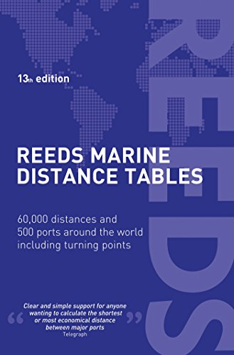 9781472900715: Reeds Marine Distance Tables 13th edition (Reeds Professional)