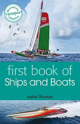 First Book of Ships and Boats: Thomas, Isabel