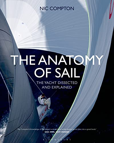 9781472902757: The Anatomy of Sail: The Yacht Dissected and Explained