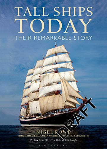 9781472903464: Tall Ships Today: Their remarkable story