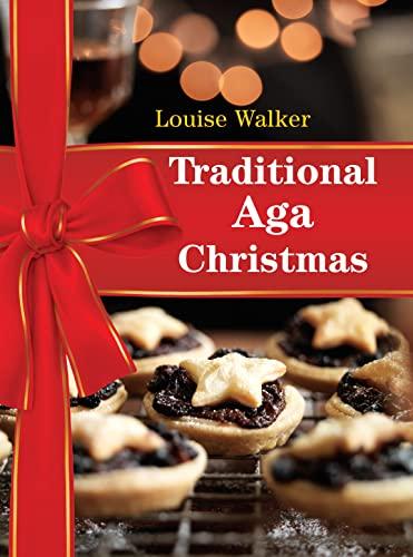 9781472903884: Traditional Aga Christmas (Aga and Range Cookbooks)