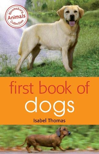 First Book of Dogs: Thomas, Isabel