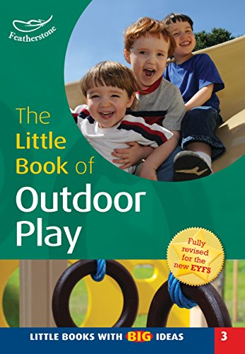 Little Book of Outdoor Play: Featherstone, Sally