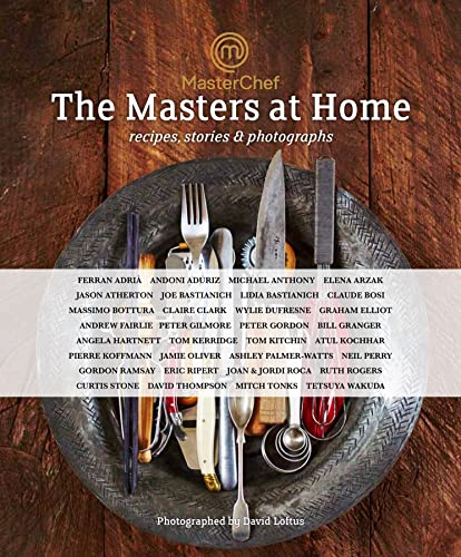 9781472904119: The Masters at Home: Recipes, stories & photographs