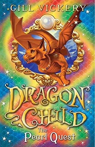The Pearl Quest (Dragonchild): Gill Vickery