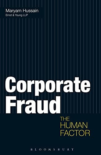 9781472905086: Corporate Fraud: The Human Factor