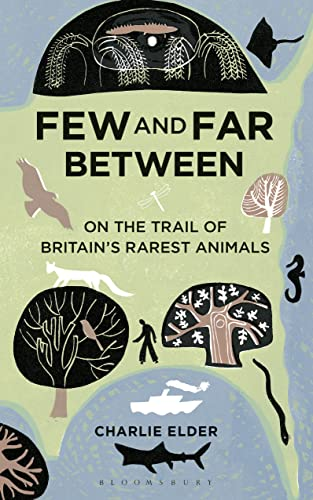 9781472905192: Few and Far Between: On the Trail of Britain's Rarest Animals