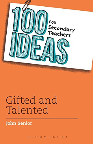 9781472906342: 100 Ideas for Secondary Teachers: Gifted and Talented (100 Ideas for Teachers)
