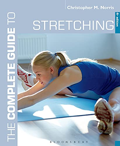 9781472906656: The Complete Guide to Stretching: 4th edition (Complete Guides)