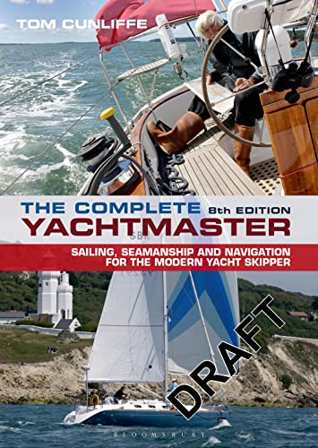 9781472907950: The Complete Yachtmaster: 8th edition