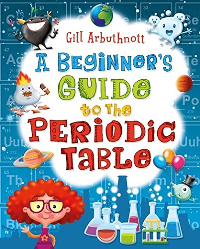 9781472908858: A Beginner's Guide to the Periodic Table