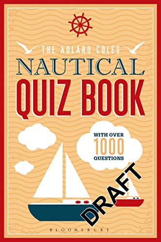 9781472909138: The Adlard Coles Nautical Quiz Book: With 1,000 questions