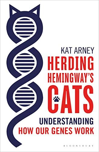 9781472910059: Herding Hemingway's Cats: Understanding how our genes work