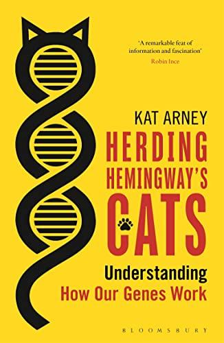 9781472910073: Herding Hemingway's Cats: Understanding how our genes work