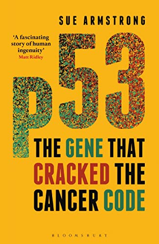 9781472910523: P53: The Gene That Cracked the Cancer Code