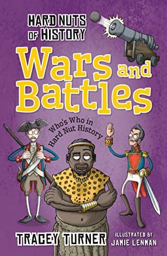 9781472910943: Hard Nuts of History: Wars and Battles