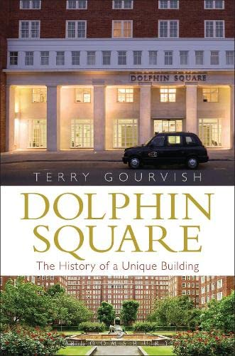 9781472911094: Dolphin Square: The History of a Unique Building
