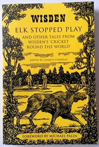 9781472911612: Elk Stopped Play
