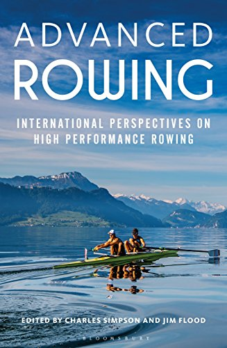 9781472912336: Advanced Rowing: International Perspectives on High Performance Rowing