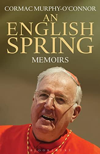 9781472913142: An English Spring: Memoirs