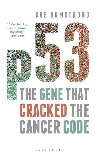 9781472913203: p53: The Gene that Cracked the Cancer Code