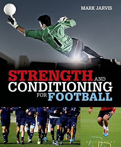 Strength and Conditioning for Football: Mark Jarvis