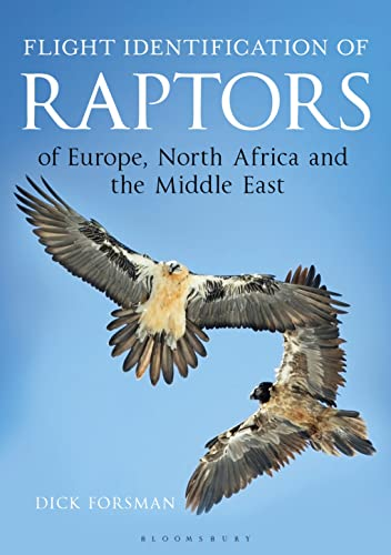 9781472913616: Flight Identification of Raptors of Europe, North Africa and the Middle East (Helm Identification Guides)
