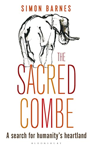 9781472914026: The Sacred Combe: A Search for Humanity's Heartland