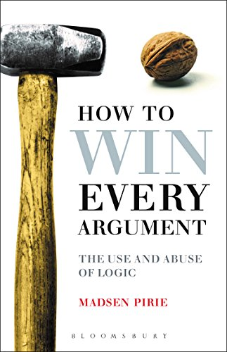 9781472916518: HOW TO WIN EVERY ARGUMENT