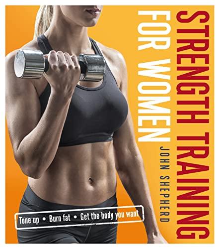 9781472917195: Strength Training for Women