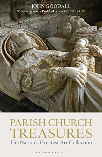 Parish Church Treasures: The Nation's Greatest Art Collection: Goodall, John