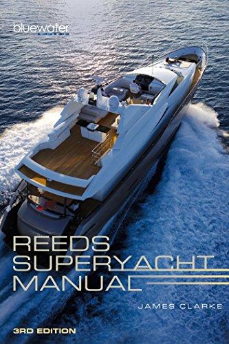 9781472917768: Reeds Superyacht Manual