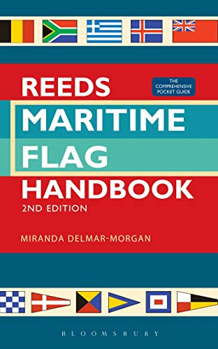 Reeds Maritime Flag Handbook 2nd edition: The Comprehensive Pocket Guide: Miranda Delmar-Morgan